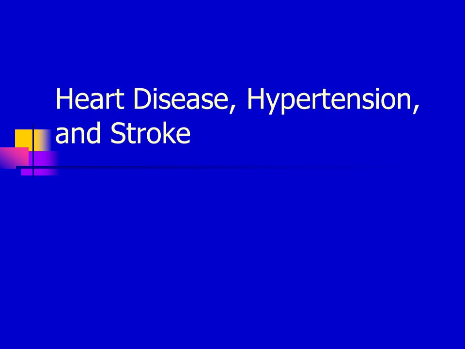 Stroke Risk Factors High blood pressure Cigarette smoking Heart disease, diabetes, and their risk factors such as obesity and physical inactivity.