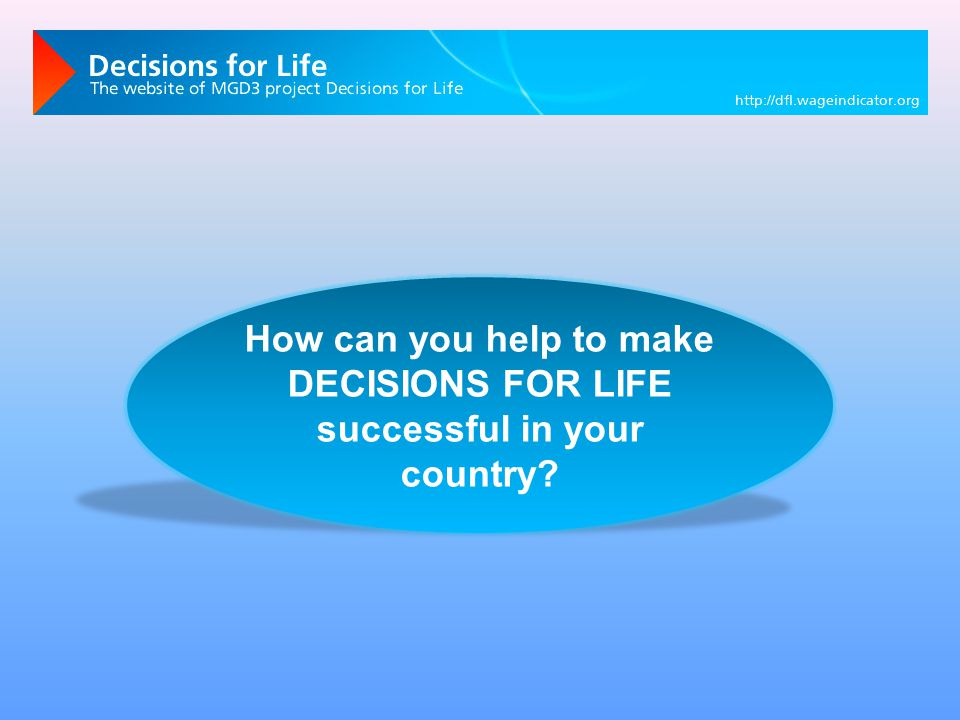How can you help to make DECISIONS FOR LIFE successful in your country