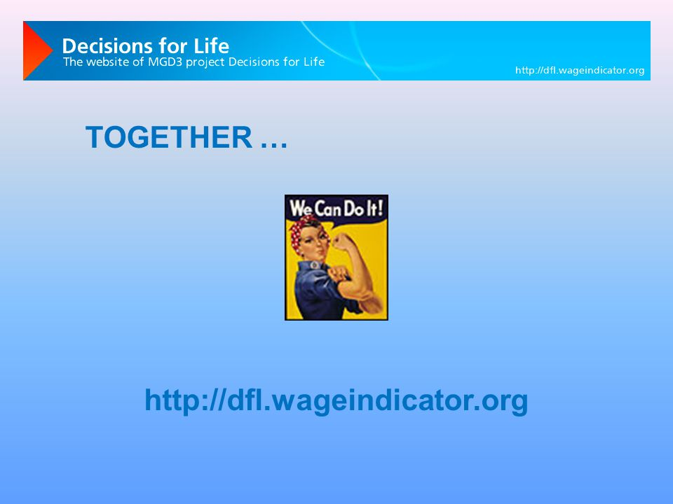 http://dfl.wageindicator.org TOGETHER …