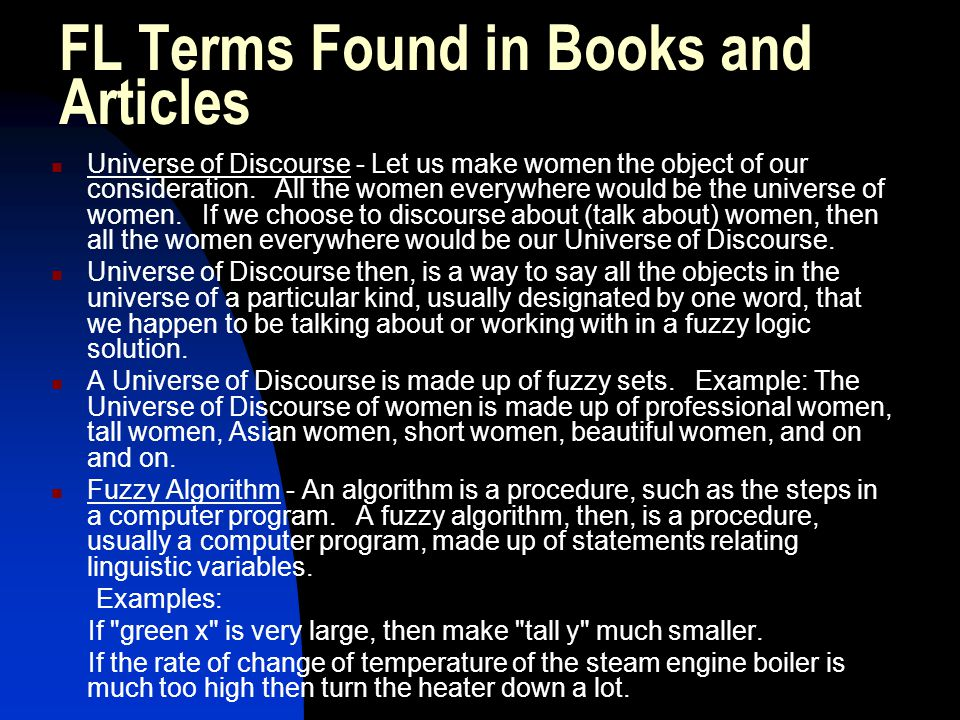 FL Terms Found in Books and Articles Universe of Discourse - Let us make women the object of our consideration. All the women everywhere would be the