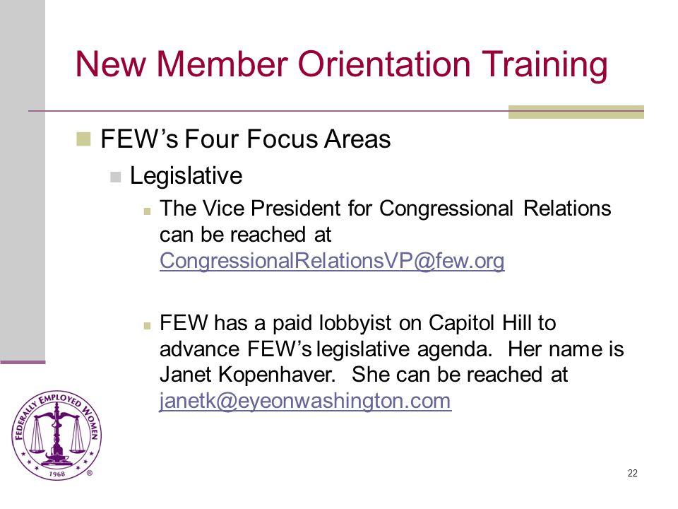 23 New Member Orientation Training FEW's Focus Area Legislative (cont.) FEW's legislative agenda is structured into three tiers.