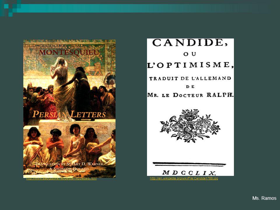 http://www.staugustine.net/persian%20letters.htmlhttp://en.wikipedia.org/wiki/File:Candide1759.jpg Ms.