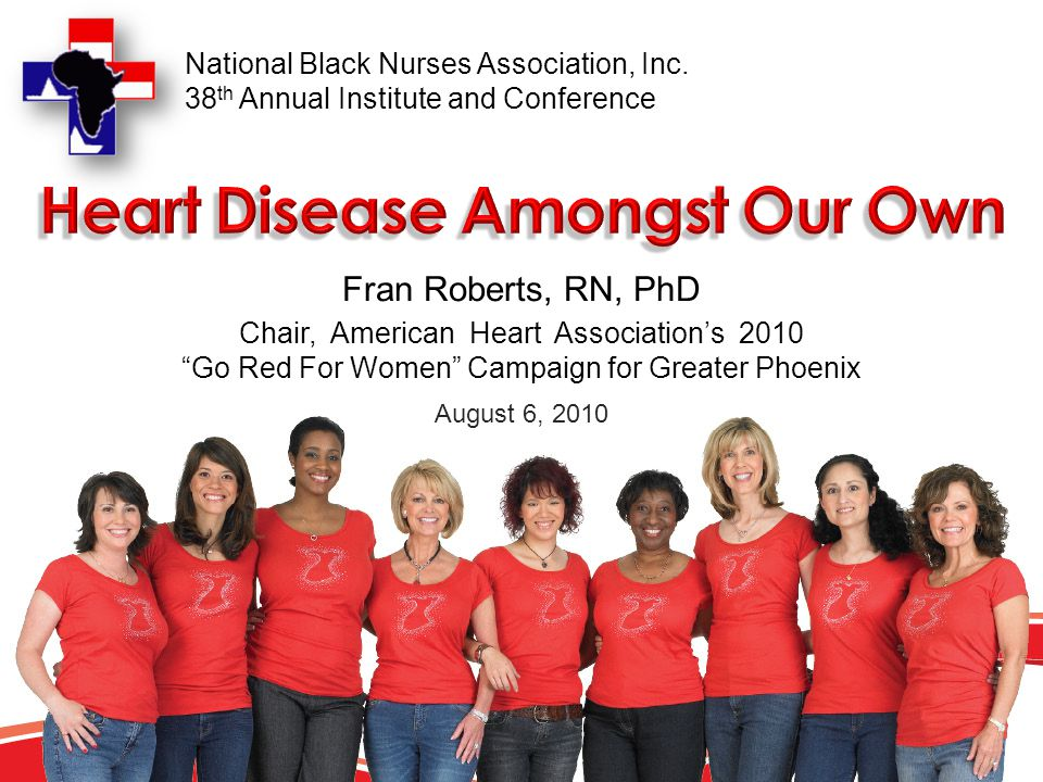 The fight against heart disease is a perfect fit for Grand Canyon University's vision to improve the health of our community through the efforts of our students and the Nursing and Health Sciences programs. Fran Roberts, RN, PhD, Vice President Strategic Business Alliances College of Nursing and Health Sciences