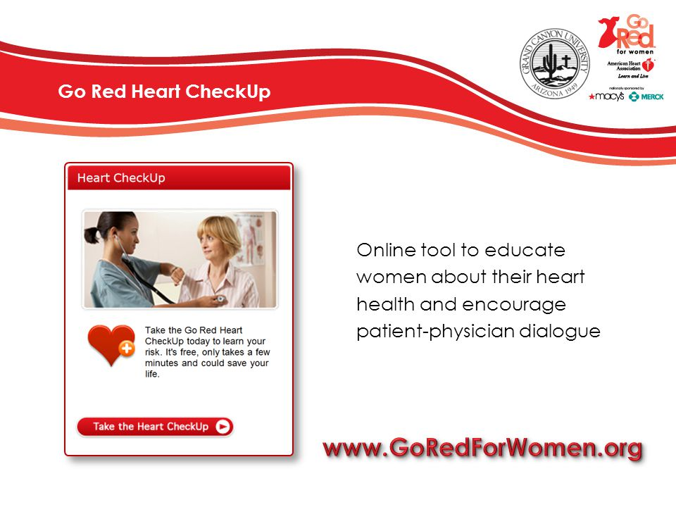 Go Red Heart CheckUp Online tool to educate women about their heart health and encourage patient-physician dialogue