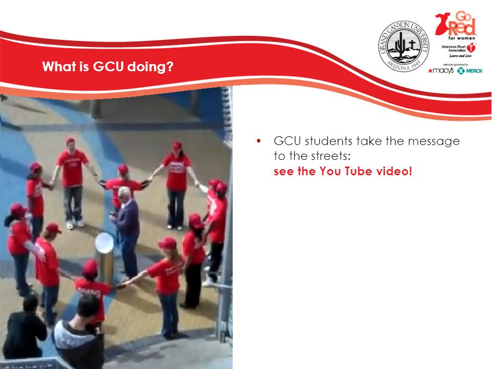 What is GCU doing? GCU students take the message to the streets: see the You Tube video!