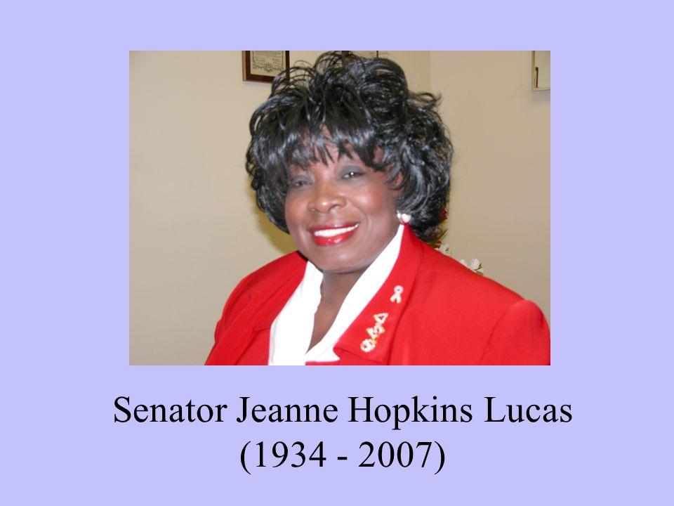 Senator Jeanne Hopkins Lucas (1934 - 2007)