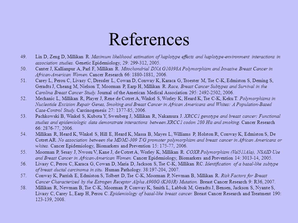 References 49.Lin D, Zeng D, Millikan R.