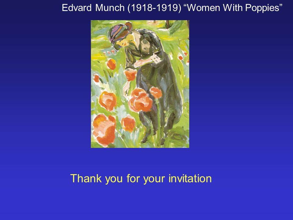Thank you for your invitation Edvard Munch (1918-1919) Women With Poppies
