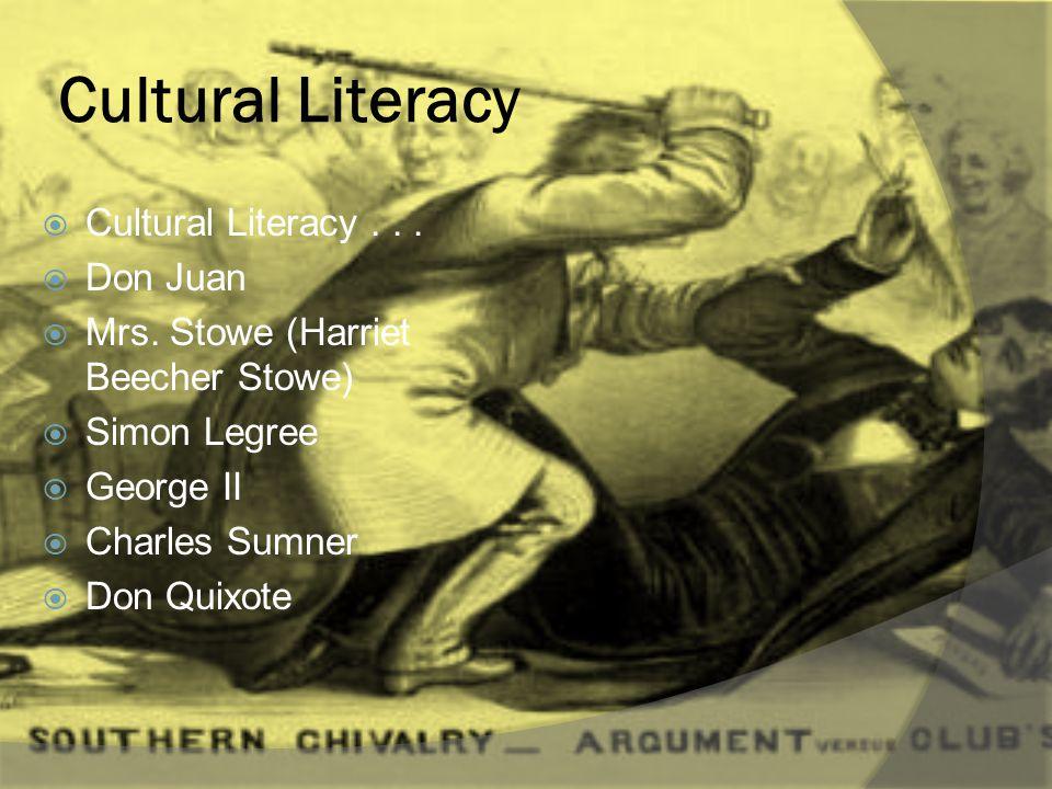 Cultural Literacy  Cultural Literacy...  Don Juan  Mrs.
