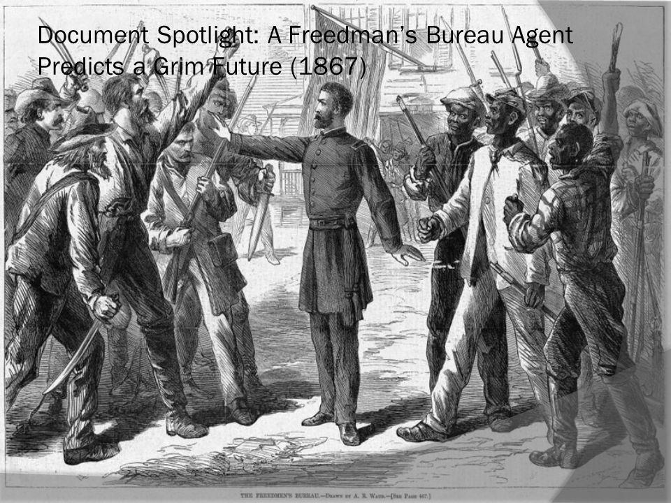 Document Spotlight: A Freedman's Bureau Agent Predicts a Grim Future (1867)