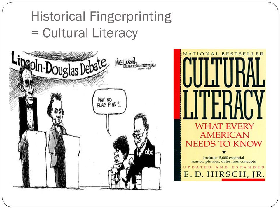 Historical Fingerprinting = Cultural Literacy
