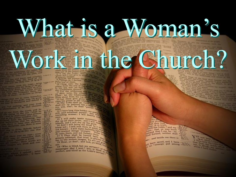 What is a Woman's Work in the Church