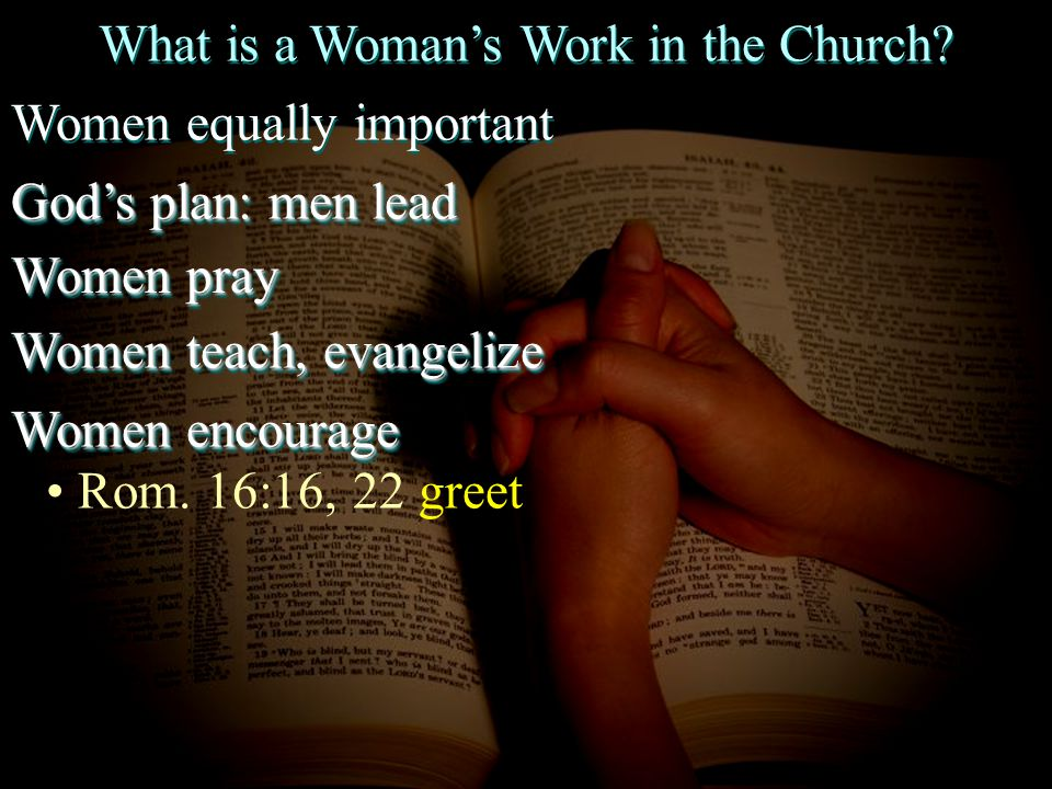 What is a Woman's Work in the Church.