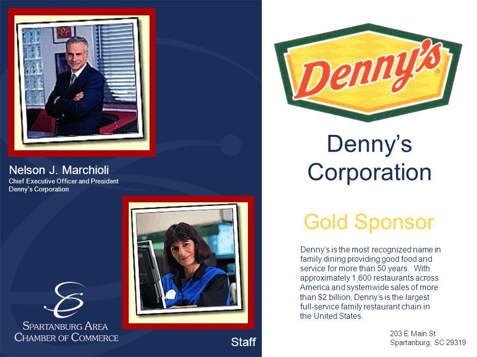 Denny's Corporation Nelson J.