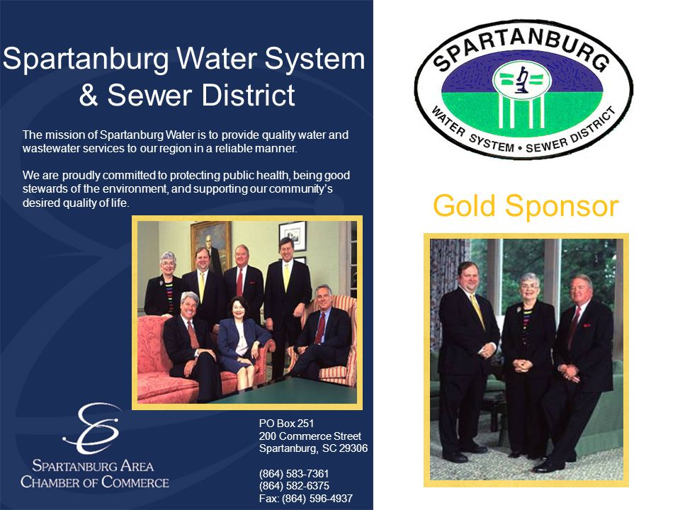 Gold Sponsor Spartanburg Water System & Sewer District The mission of Spartanburg Water is to provide quality water and wastewater services to our region in a reliable manner.