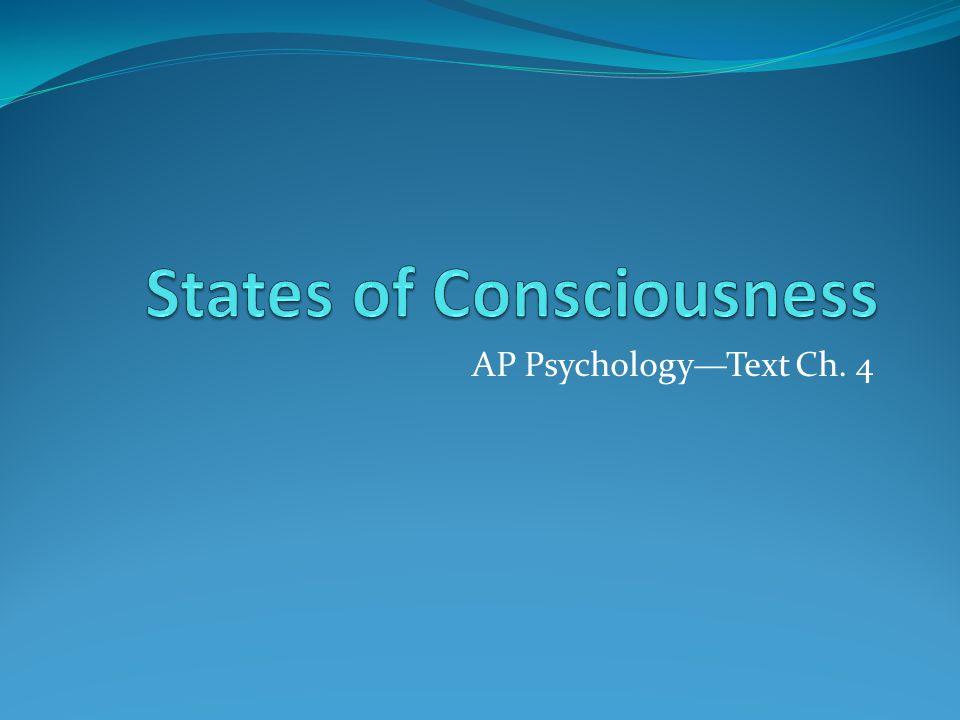 AP Psychology—Text Ch. 4