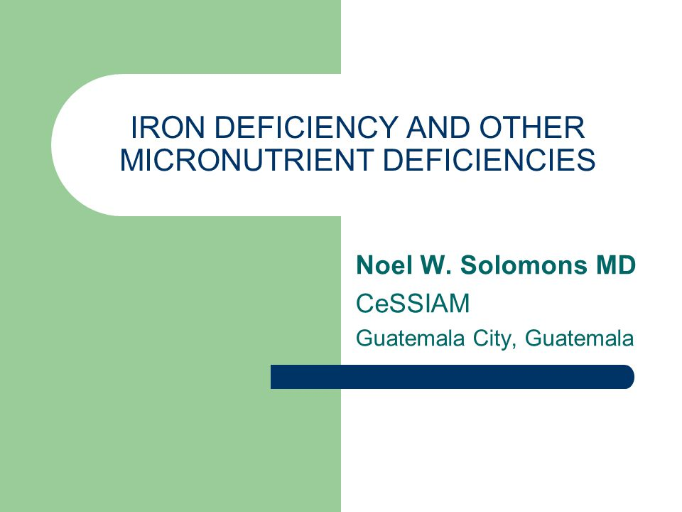 Physiological Aspects of iron deficiency: Functional Outcomes of Iron Deficiency