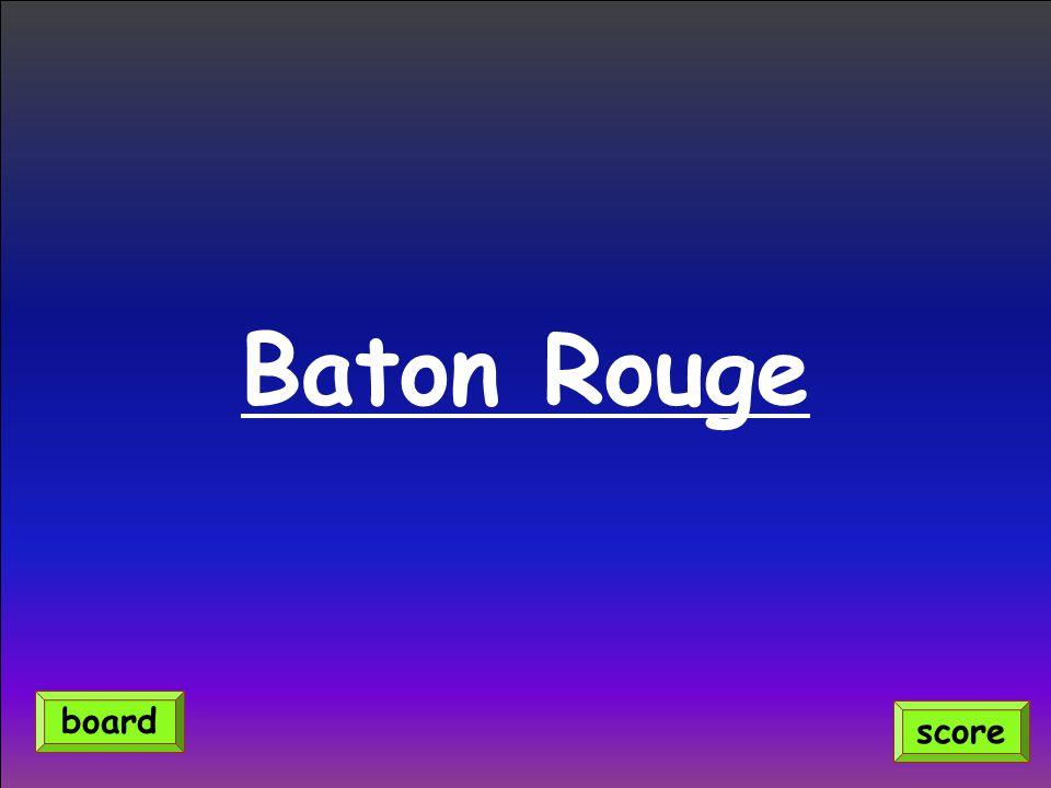 Baton Rouge score board
