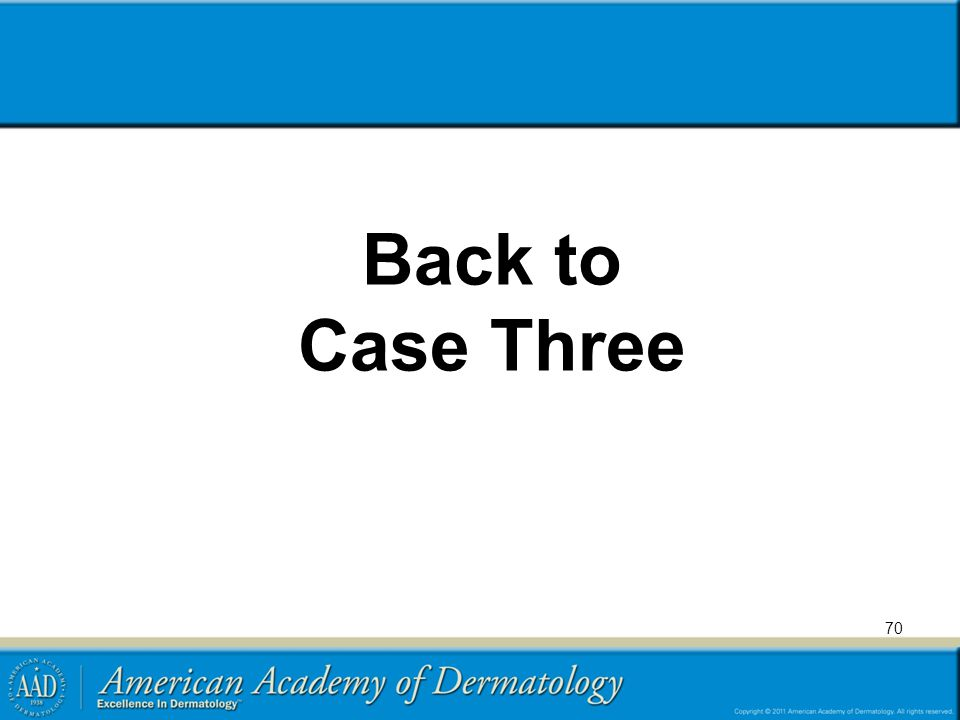 Back to Case Three 70
