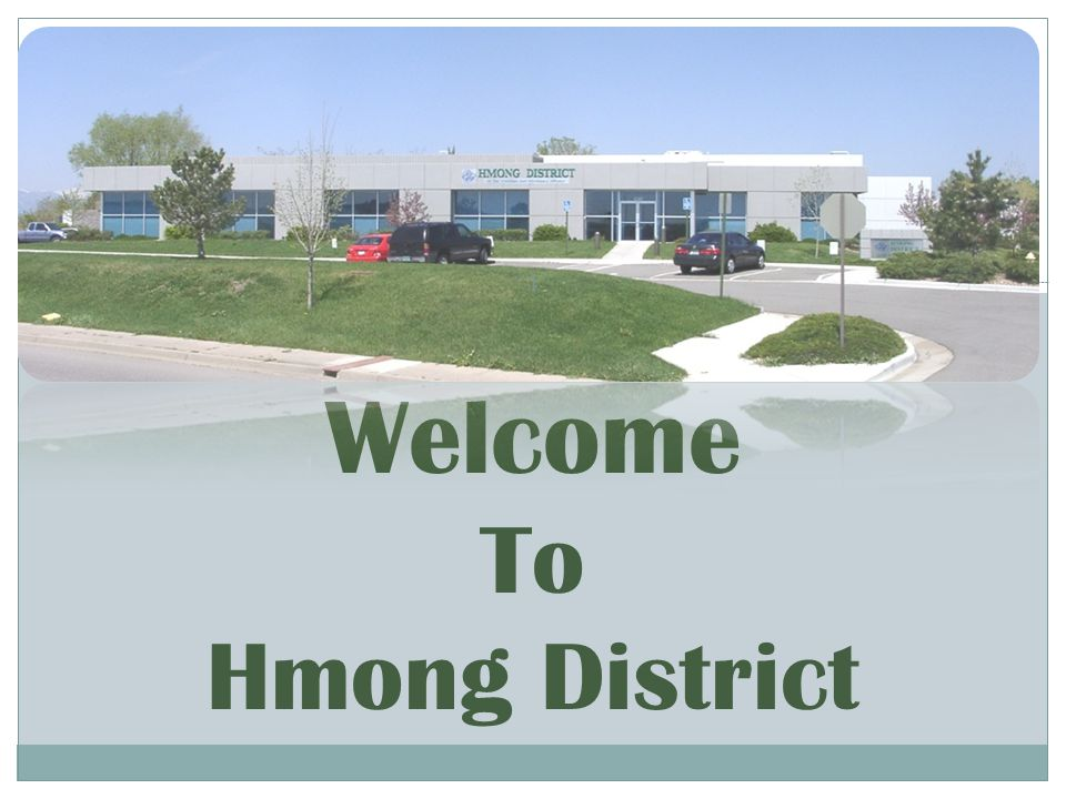 Welcome To Hmong District 1