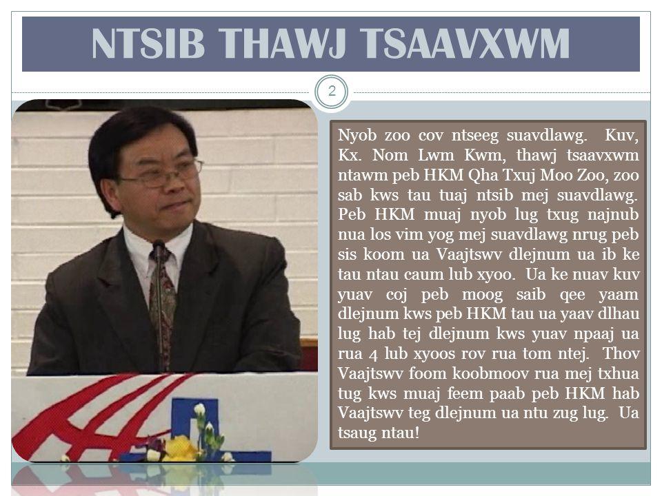 Cov Thawj Tsaavxwm Ntawm HKM Kx. Ntxoov Xeeb Yaaj 1982-90 13