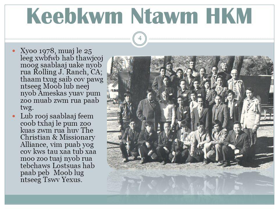 Cov Thawj Tsaavxwm Ntawm HKM Kx. Txooj Neeb Thoj 1997-02 15