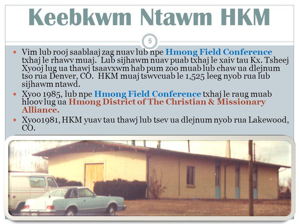 Cov Thawj Tsaavxwm Ntawm HKM Kx. Nom Lwm Kwm 2006 -2010 16