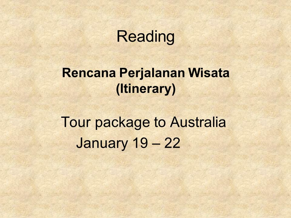 Reading Rencana Perjalanan Wisata (Itinerary) Tour package to Australia January 19 – 22