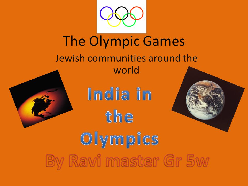 The Olympic Games Jewish communities around the world