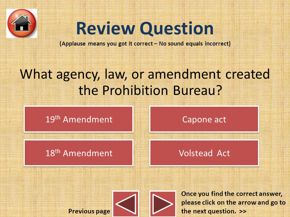 Prohibition Video Click the video for it to begin to play Watch the video for extra information and then please click on the arrow and go to the next slide and answer the review questions.