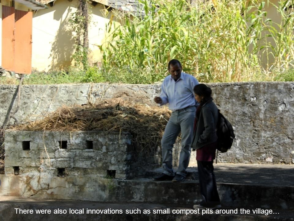 There were also local innovations such as small compost pits around the village…