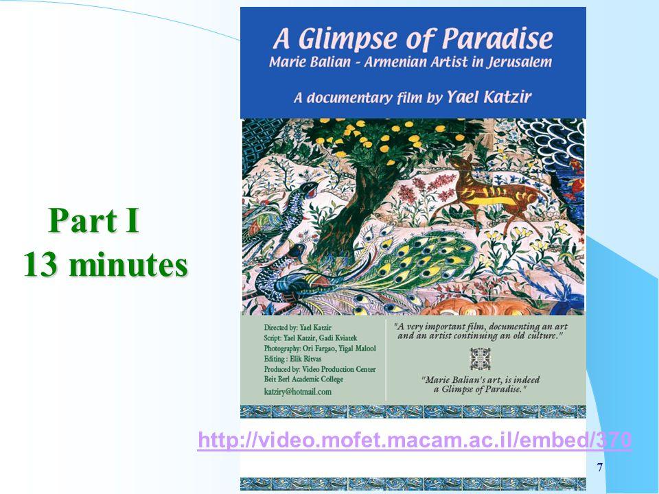 7 Part I 13 minutes 7 http://video.mofet.macam.ac.il/embed/370