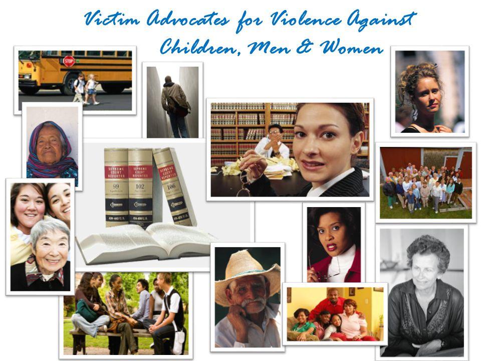 Victim Advocates for Violence Against Children, Men & Women
