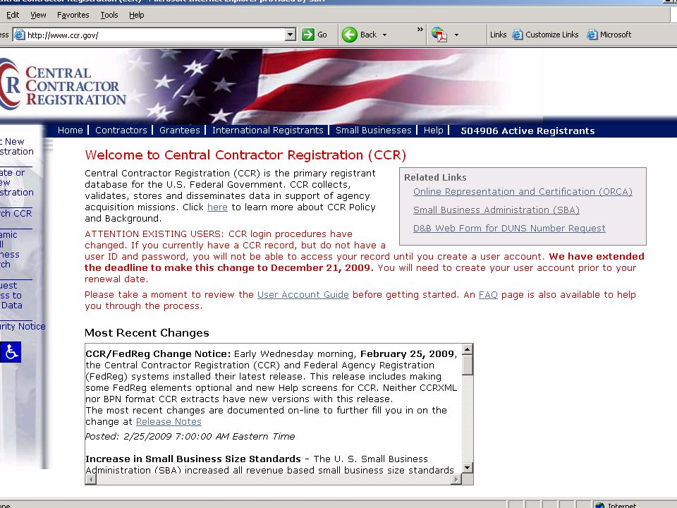 Central Contractor Registration (CCR)  CCR login procedures have changed.