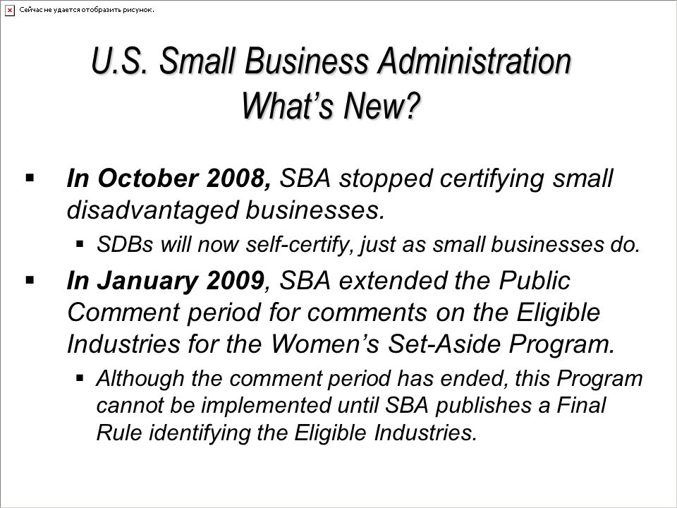 Statutory Subcontracting Goals Small Business Act: Section 15(g)  Small Business (SB) - negotiable  Small Disadvantaged Business (SDB) - 5%  Women-Owned Small Business (WOSB) - 5%  HUBZone Small Business - 3%  Veteran-Owned Small Business - negotiable  Service-Disabled Veteran-Owned SB - 3%