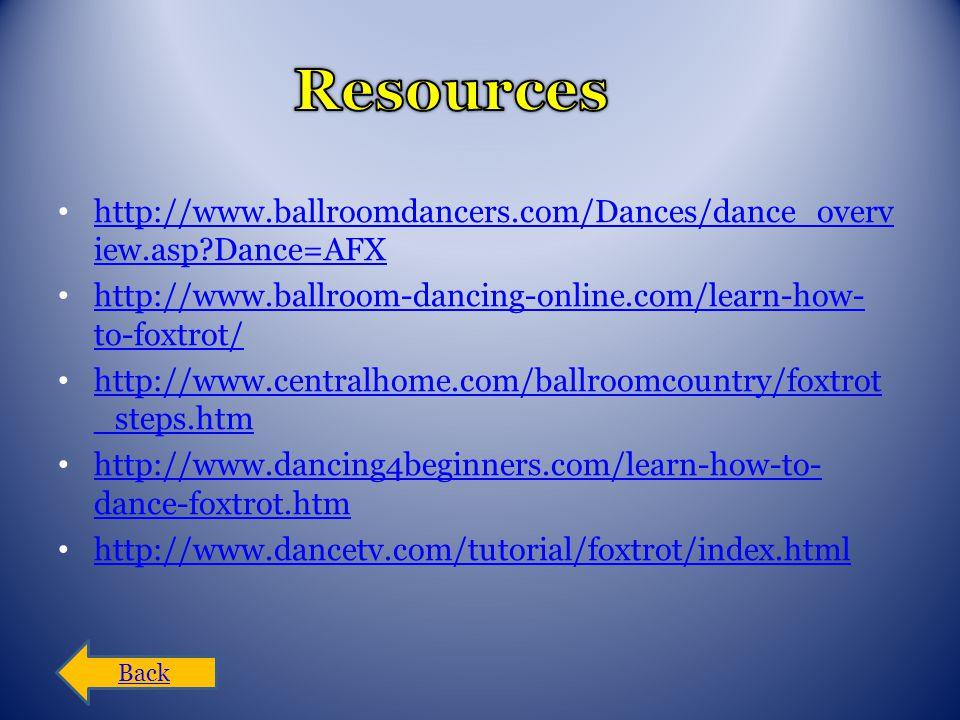 http://www.ballroomdancers.com/Dances/dance_overv iew.asp?Dance=AFX http://www.ballroomdancers.com/Dances/dance_overv iew.asp?Dance=AFX http://www.bal