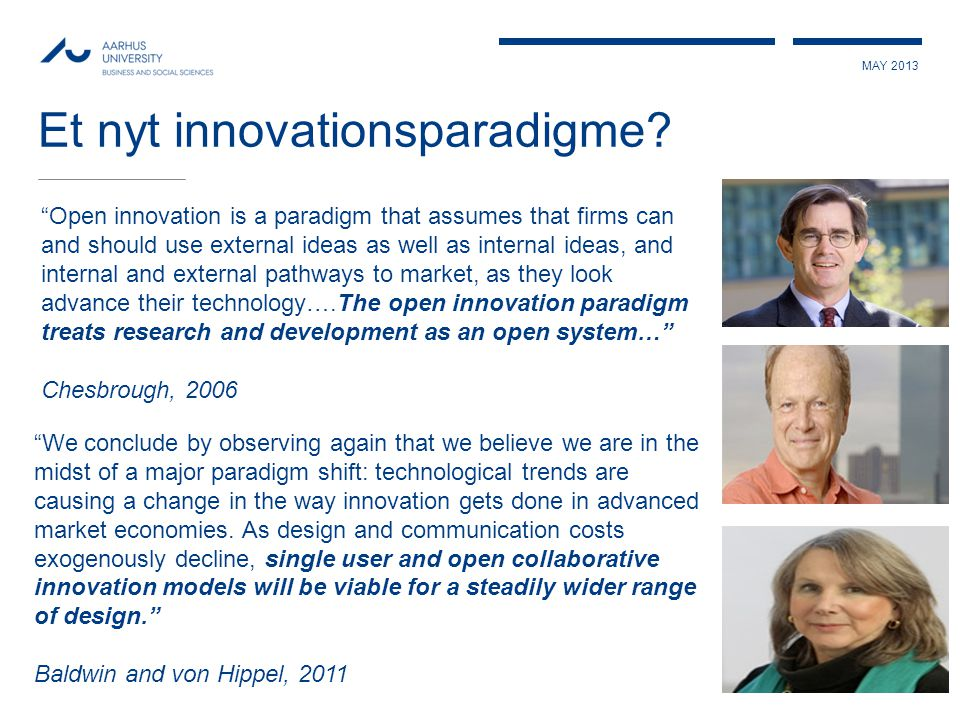 MAY 2013 Et nyt innovationsparadigme.