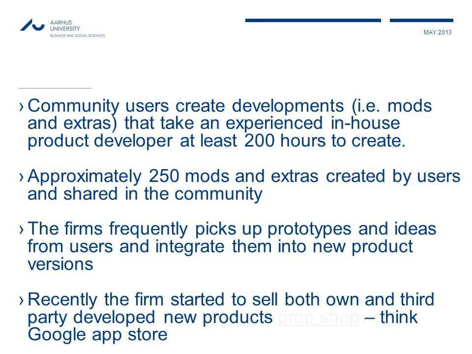 MAY 2013 ›Community users create developments (i.e.