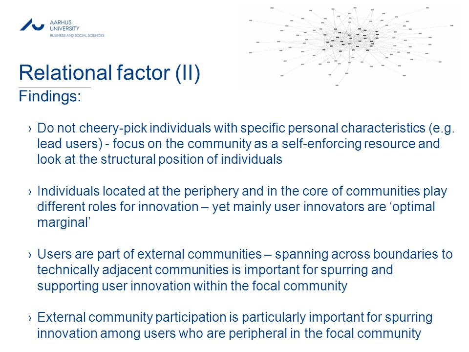 MAY 2013 Relational factor (II) Findings: ›Do not cheery-pick individuals with specific personal characteristics (e.g.