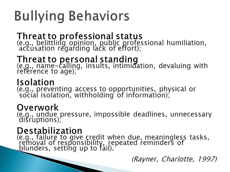 Threat to professional status (e.g., belittling opinion, public professional humiliation, accusation regarding lack of effort); Threat to personal sta