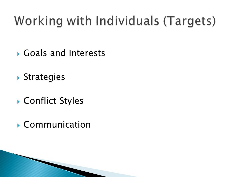  Goals and Interests  Strategies  Conflict Styles  Communication