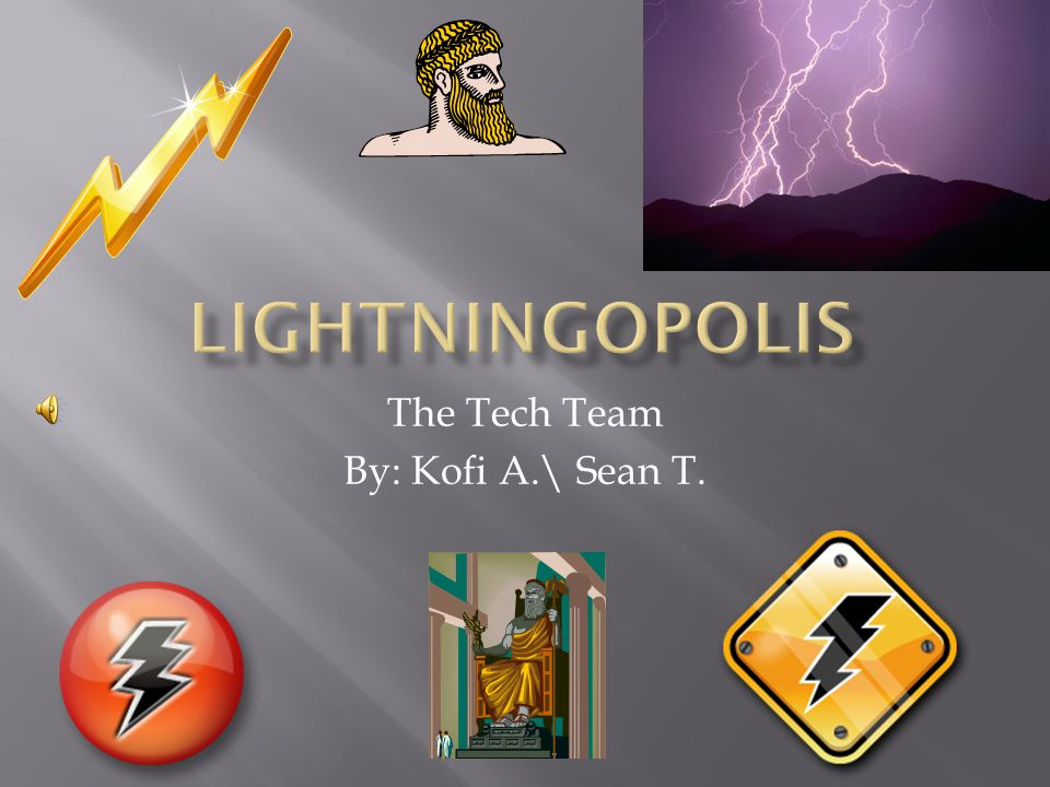 The Tech Team By: Kofi A.\ Sean T.