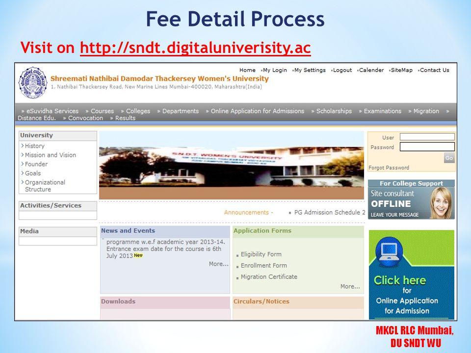 MKCL RLC Mumbai, DU SNDT WU Fee Detail Process Visit on http://sndt.digitaluniverisity.ac