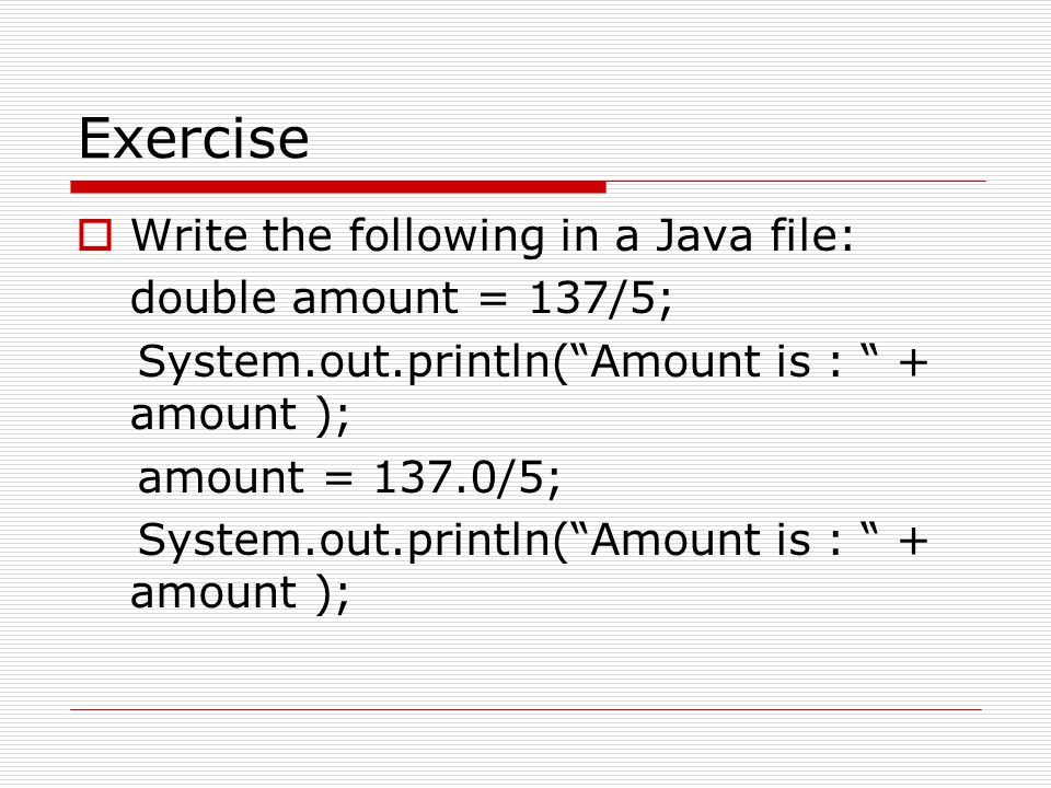 The Parse Methods- Examples  byte bVar = Byte.parseByte( 1 );  int iVar = Integer.parseInt( 2599 );  short sVar = Short.parseShort( 10 );  long lVar = Long.parseLong( 15908 );  float fVar = Float.parseFloat( 12.3 );  double dVar = Double.parseDouble( 7945.6 );