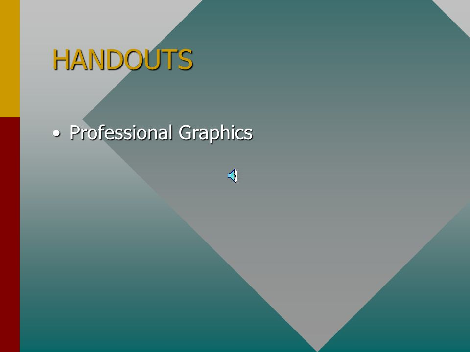 HANDOUTS Complex or Involved GraphicsComplex or Involved Graphics