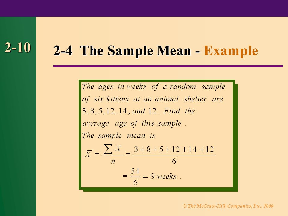 © The McGraw-Hill Companies, Inc., 2000 2-10 2-4 The Sample Mean - 2-4 The Sample Mean - Example