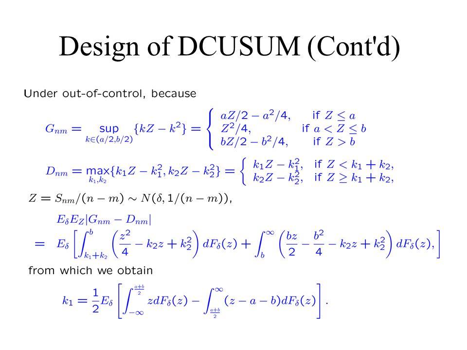Design of DCUSUM (Cont d)