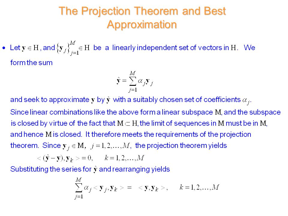 The Projection Theorem and Best Approximation