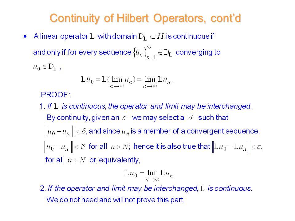 Continuity of Hilbert Operators, cont'd