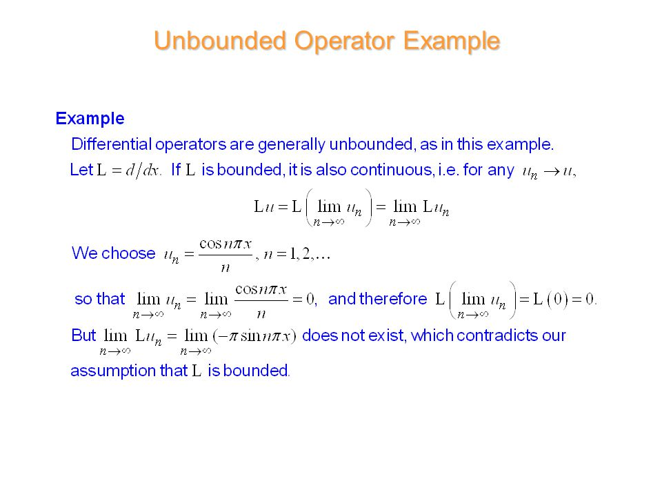 Unbounded Operator Example
